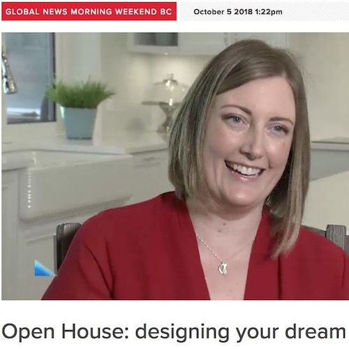 Global News - Open House; Designing Your Dream Home
